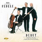 Debut - Chamber music of Lowell Liebermann - Trio Fedele